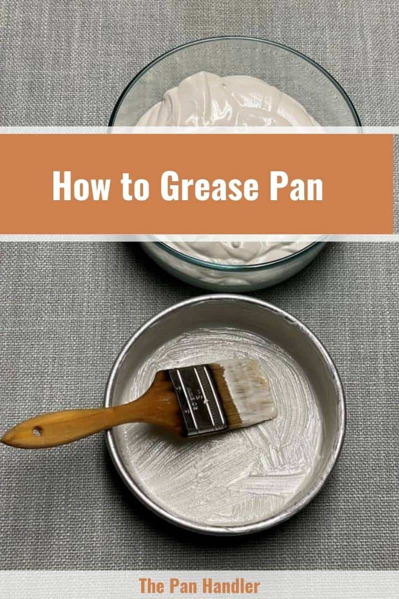 best way to grease a cake pan