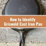 Griswold Cast Iron – Histroy, Value, Identify Guide In 2021