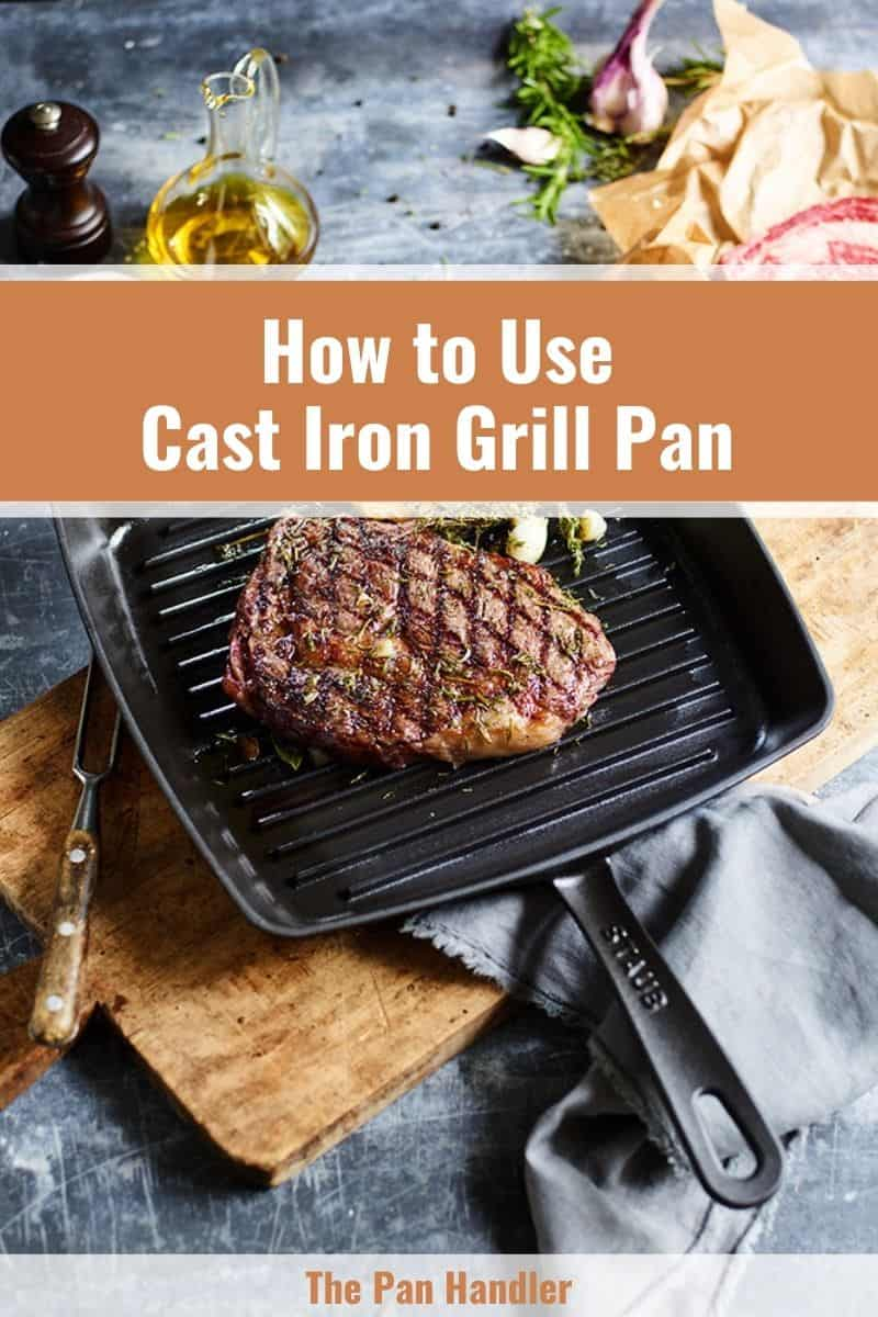how to use cast iron grill pans