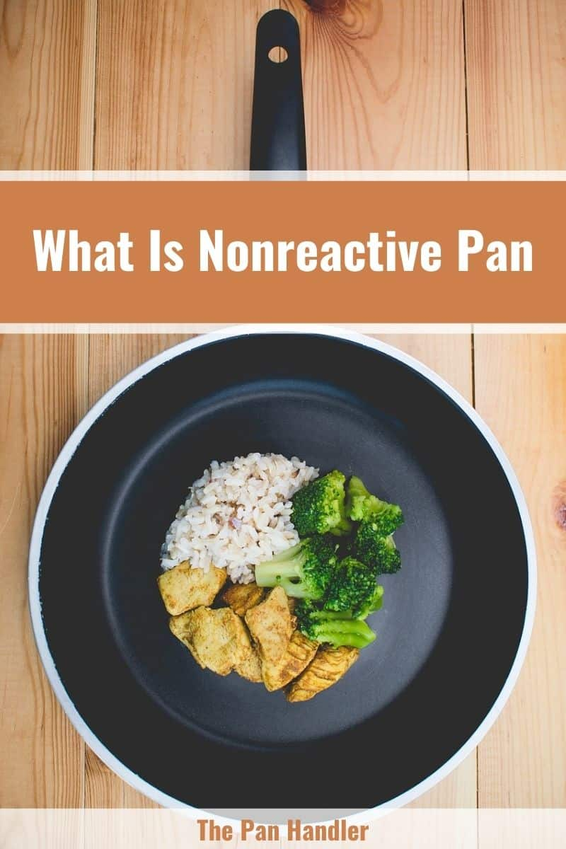 what is a non reactive pan
