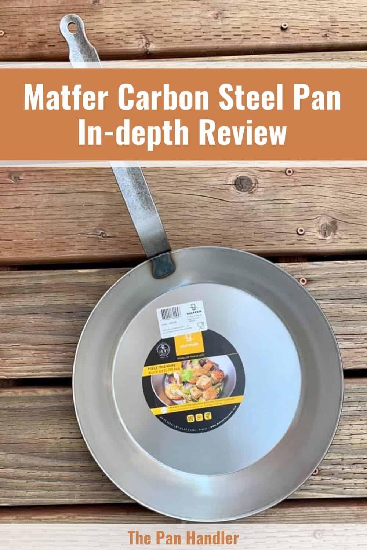 Matfer Carbon Steel Pan Review