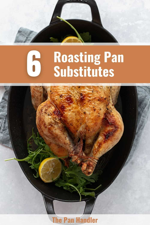 roasting pan substitute