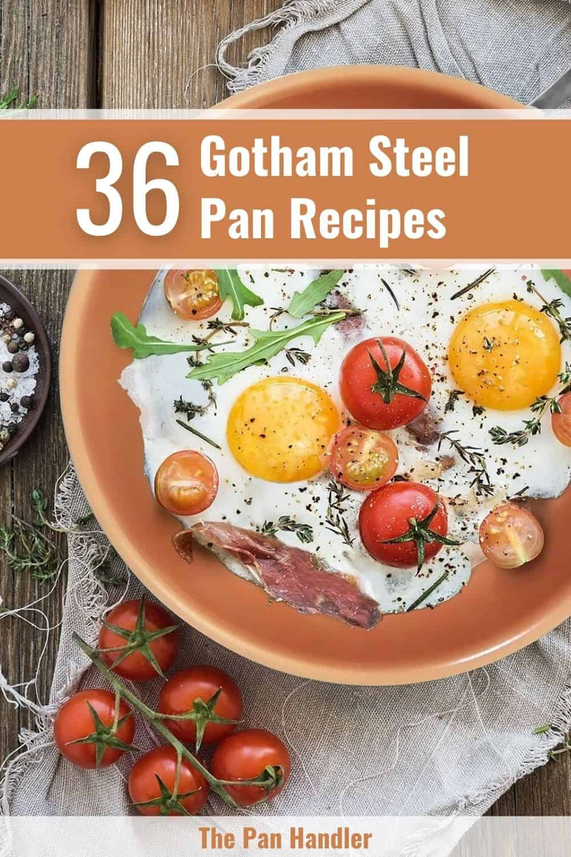 Gotham Steel Pan Recipes