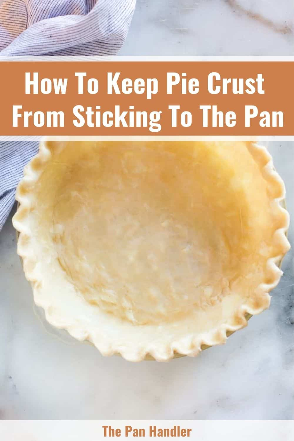 how to keep pie crust from sticking to pan