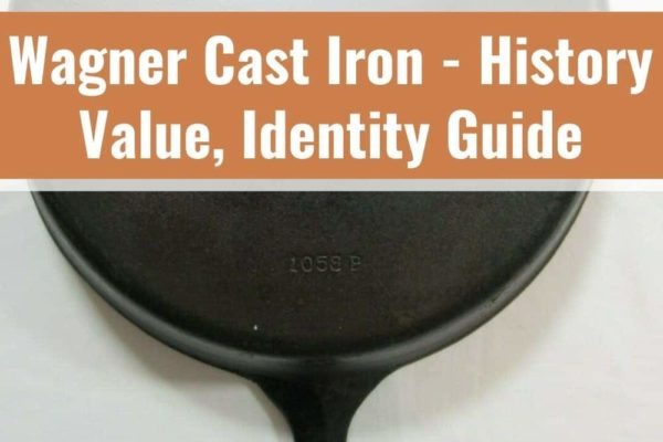 Wagner Cast Iron – History, Value, Identity Guide
