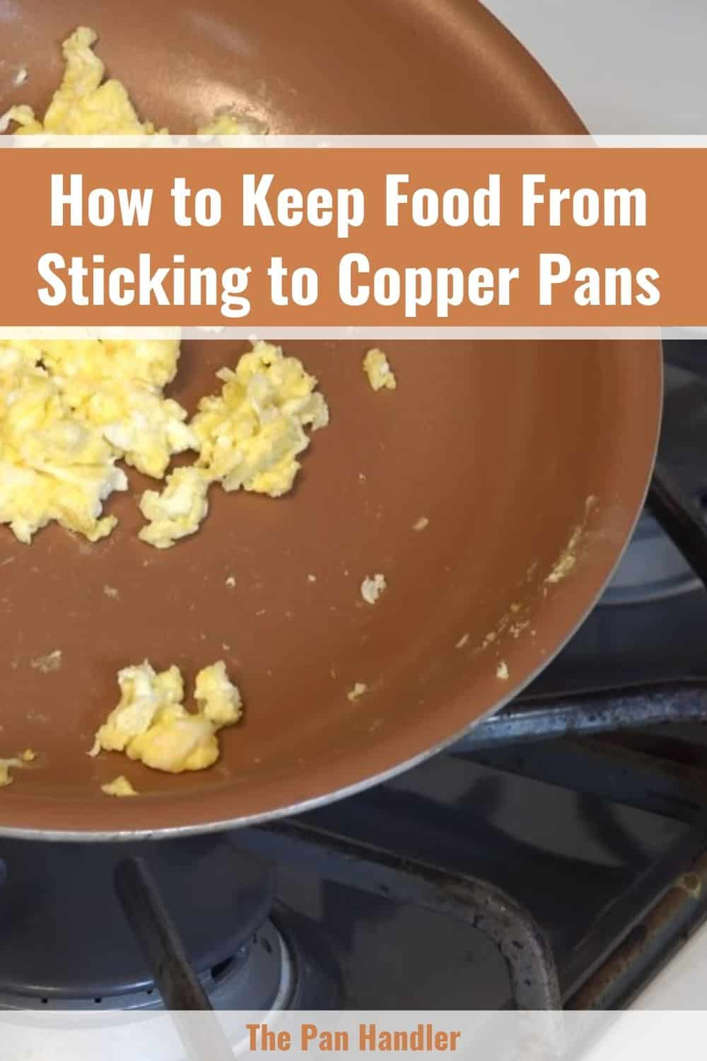 why does my copper pan stick
